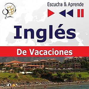 On Holiday - Inglés De Vacaciones (Escucha & Aprende) Hörbuch