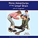 More Adventures of the Great Brain: Great Brain, Book 2 Audiobook by John D. Fitzgerald Narrated by Ron McLarty