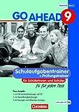 Go Ahead - Ausgabe für die sechsstufige Realschule in Bayern: 9. Jahrgangsstufe - Fit für jeden Test: Schulaufgaben. Mit CDs und Lösungen title=