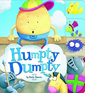 Humpty Dumpty Charles Reasoner Nursery Rhymes by Picture Window Books