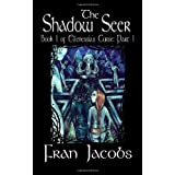 Ellenessia's Curse Book 1: The Shadow Seerby Fran Jacobs