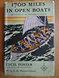 img - for 1700 Miles in Open Boats : The Story of the Loss of the S.S. Trevessa in the Indian Ocean and the Voyage of Her Boats to Safety book / textbook / text book