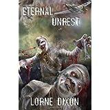 Eternal Unrest: A Novel of Mummy Terrorby Lorne Dixon