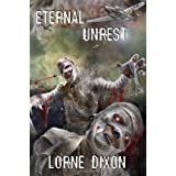 Eternal Unrest: A Novel of Mummy Terrorby Lorne Dixon
