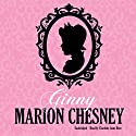 Ginny: The Regency Love Series, Book 14 Audiobook by M. C. Beaton Narrated by Charlotte Anne Dore