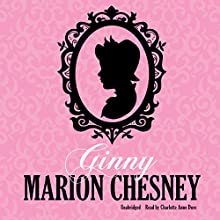 Ginny: The Regency Love Series, Book 14 (       UNABRIDGED) by M. C. Beaton Narrated by Charlotte Anne Dore