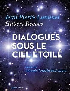 """Afficher """"Dialogues sous le ciel étoilé"""""""