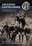 img - for Amazing Anfielders: An Illustrated History of the Anfield Bicycle Club by David Birchall (2015-09-15) book / textbook / text book