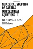 img - for Numerical Solution of Partial Differential Equations - II. Synspade 1970 (v. 2) book / textbook / text book