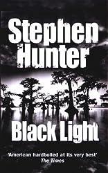 Black Light: 21-9780307762870 by Hunter, Stephen (2003) Paperback