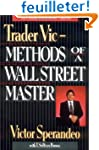 Trader Vic--Methods of a Wall Street...