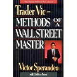 "Trader Vic: Methods of a Wall Street Master.von ""Victor Sperandeo"""