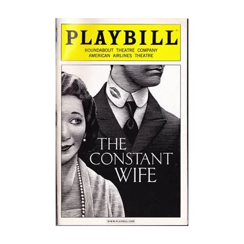 The Constant Wife -- Playbill 2005 Roundabout Theatre Company / American Airlines Theatre, Maugham, W. Somerset
