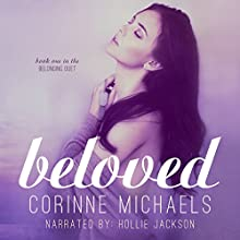 Beloved: Belonging, Book 1 (       UNABRIDGED) by Corinne Michaels Narrated by Hollie Jackson