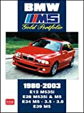 R M Clarke BMW M5 Gold Portfolio 1980-2003 (Brooklands Books Road Test Series): E12 M535i.E28 M535i and M5. E34 M5.3.5 3. E39 M5