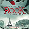 Rook Audiobook by Sharon Cameron Narrated by Caroline Feraday