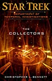 Star Trek: Department of Temporal Investigations - The Collectors (English Edition)