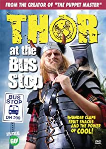 Thor at the Bus Stop