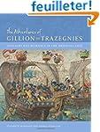 The Adventures of Gillion de Trazegni...