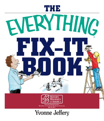 The Everything Fix-It Book: From Clogged Drains And Gutters, To Leaky Faucets And Toilets--All You Need To Get The Job Done (Everything®) front-621308