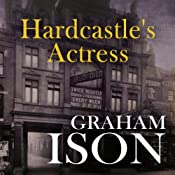 Hardcastle's Actress: Hardcastle Series | [Graham Ison]