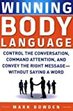 51hEofMr WL. SL160  Winning Body Language: Control the Conversation, Command Attention, and Convey the Right Message without Saying a Word