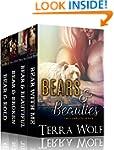 Bears & Beauties: The Complete Series...