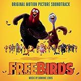 Free Birds (Original Motion Picture Soundtrack)