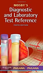 Mosby's Diagnostic and Laboratory Test Reference, 10e (Mosby's Diagnostic & Laboratory Test Reference)