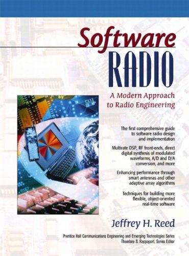 Software Radio: A Modern Approach to Radio Engineering
