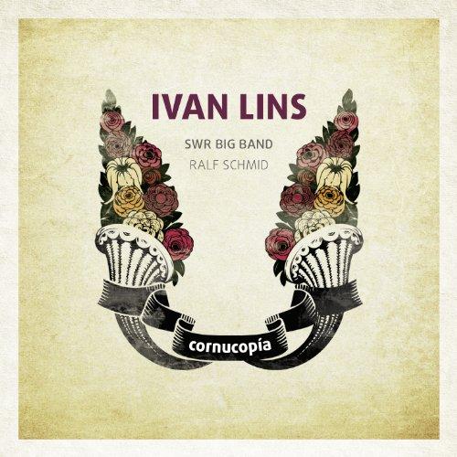 Cornucopia by Ivan Lins & Swr Big Band