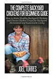 img - for Backyard Chickens: The Complete Guide for Beginners: How to Raise Healthy Backyard Chickens and Choose Chicken Coops for Backyard Homestead and Sustainable Living book / textbook / text book