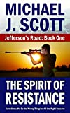 The Spirit of Resistance (Jeffersons Road Book 1)