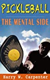 img - for Pickleball: The Mental Side book / textbook / text book