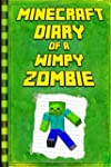 Minecraft: Diary of a Wimpy Zombie: L...