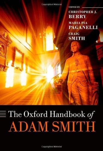 The Oxford Handbook of Adam Smith (Oxford Handbooks in Economics)