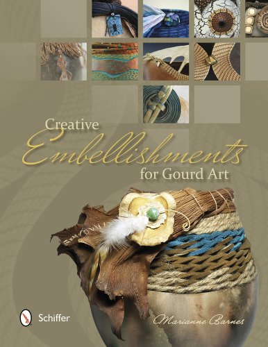 Creative Embellishments for Gourd Art PDF