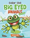 Color the Big Eyed Animals Coloring Book