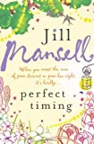 Jill Mansell Jill Mansell collection - 3 Books 'Miranda's Big Mistake, Perfect timing, Mixed Doubles)