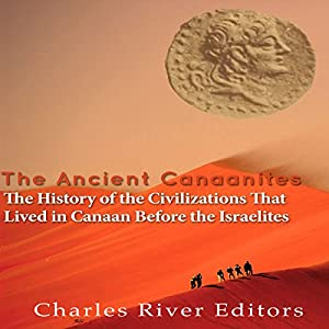The Ancient Canaanites Audiobook