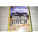 Civil War Gold DVD! National Geographic