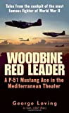 Woodbine Red Leader: A P-51 Mustang Ace in the Mediterranean Theater