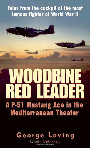Woodbine Red Leader A P-51 Mustang Ace in the Mediterranean Theater089141844X : image