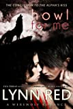 Howl for Me (Alpha Werewolf Romance) (The Alphas Kiss)