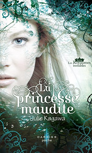 la-princesse-maudite-t1-les-royaumes-invisibles-french-edition