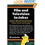 Film and Television In-Jokes: Nearly 2,000 Intentional References, Parodies, Allusions, Personal Touches, Cameos...