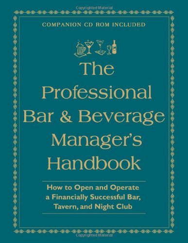 The Professional Bar & Beverage Manager's Handbook: