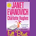 Full Blast (       UNABRIDGED) by Janet Evanovich, Charlotte Hughes Narrated by Lorelei King