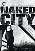 Criterion Collection: Naked City [Import USA Zone 1]