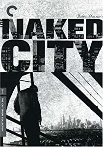 "Cover of ""Naked City - Criterion Collecti..."
